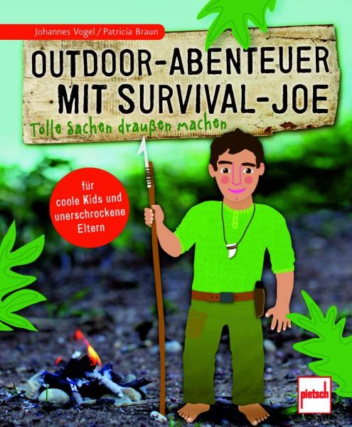 Buch Outdoor-Abenteuer mit Survival-Joe - Tolle Sachen draußen machen