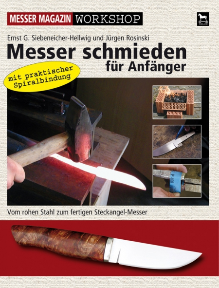 buch workshop messer schmieden f r anf nger schmieden stahl b cher nordisches handwerk. Black Bedroom Furniture Sets. Home Design Ideas