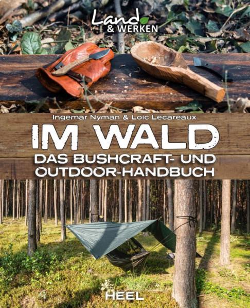 Buch Im Wald - Das Bushcraft- und Outdoorhandbuch