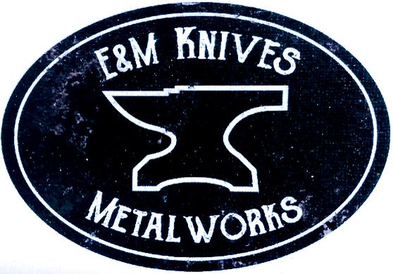 E&M Knives
